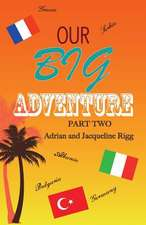 Our Big Adventure