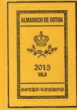 Almanach de Gotha 2015 – Volume II Part III