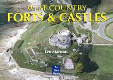 WEST COUNTRY FORTS & CASTLES