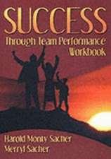 Success Through Team Performance Workbook