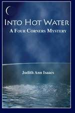 Into Hot Water
