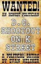 D.C. Shootout on K Street
