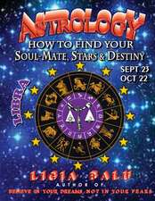 Astrology - How to Find Your Soul-Mate, Stars and Destiny - Libra