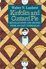 Kinfolks and Custard Pie