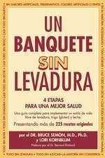 Un Banquete Sin Levadura