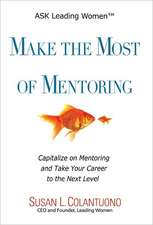 Make the Most of Mentoring