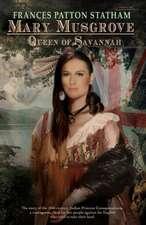 Mary Musgrove:  Queen of Savannah
