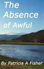 The Absense of Awful