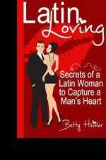 Latin Loving