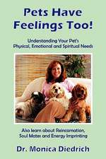 Pets Have Feelings Too!