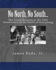 No North, No South...