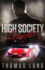 High Society Gangster