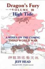 Dragon's Fury - High Tide (Vol. III)