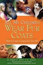 All My Children Wear Fur Coats - 2nd Edition