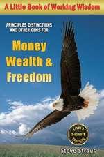 Money, Wealth & Freedom