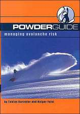 Powderguide:  Managing Avalanche Risk