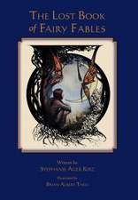 The Lost Book of Fairy Fables