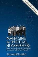 Managing the Spiritual Neighborhood