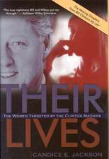 Their Lives:  The Women Targeted by the Clinton Machine