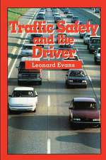 Traffic Safety and the Driver