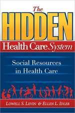 The Hidden Health Care System