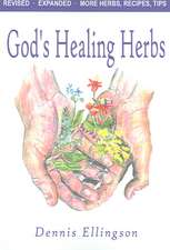 God's Healing Herbs:  A Memoir