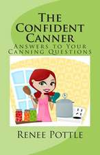 The Confident Canner