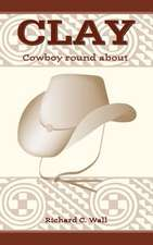 Clay---Cowboy Round about