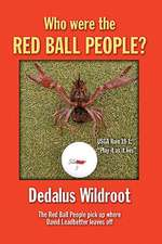 Who Were the Red Ball People?