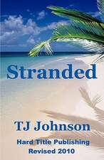 Stranded:  Stories, Advice, and Inspiration from Patients and Therapists