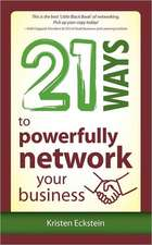 21 Ways to Powerfully Network Your Business