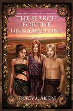 The Search for the Unnamed One:  Book Two of the Souls of Aredyrah Series