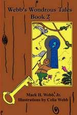 Webb's Wondrous Tales: Book 2