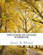 The Stages of Change Workbook