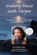 Making Peace with Herpes (New Edition)