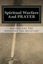 Spiritual Warfare and Prayer