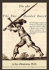 The Art of the Two-Handed Sword:  A Complete System
