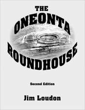 The Oneonta Roundhouse