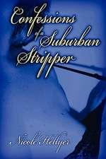 Confessions of a Suburban Stripper