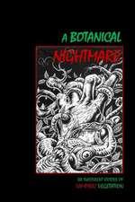A Botanical Nightmare