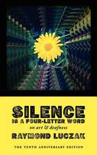 Silence Is a Four-Letter Word