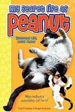 My Secret Life as Peanut