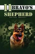 11 Bravo's Shepherd:  The Soldier