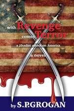 With Revenge Comes Terror
