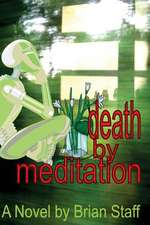 Death by Meditation:  The Parable of the Hill and the Boulder