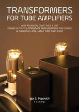 Transformers for Tube Amplifiers