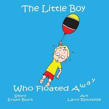 The Little Boy Who Floated Away