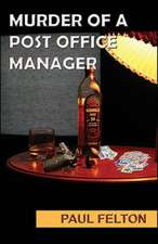 Murder of a Post Office Manager:  Growing Up in the Rocky Mountain West