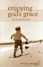 Enjoying God's Grace