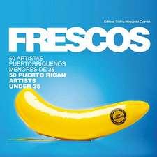 Frescos:  50 Puerto Rican Artists Under 35